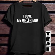 Boyfriend Girlfriend Shirt Designs Amazon Com Girlfriend I Love My Girlfriend Funny Foxes
