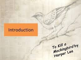 to kill a mockingbird chapters notes ppt video online introduction to kill a mockingbird by harper lee