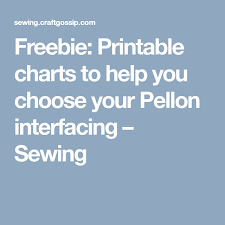 Freebie Printable Charts To Help You Choose Your Pellon