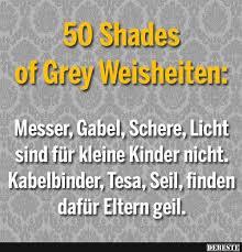 50 Schades Of Grey Weisheiten Lustige Bilder Sprüche Witze