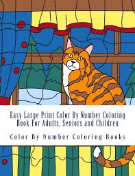 Your child won't even realize they are mastering their colors; Amazon Com Easy Large Print Color By Number Coloring Book For Adults Seniors And Children Beautiful Simple Color By Numbers Coloring Book Volume 2 9781976168246 Coloring Books Color By Number Books