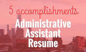 5 Accomplishments To Make Your Admin Assistant Resume Stand Out