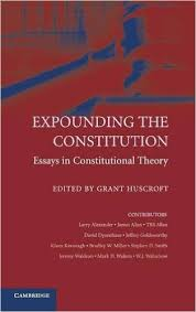 expounding the constitution  essays in constitutional theory    expounding the constitution  essays in constitutional theory