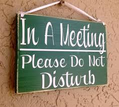 Do Not Disturb Meeting In Progress Sign Do Not Disturb Meeting In Progress Sign Do Not Disturb Sign Template