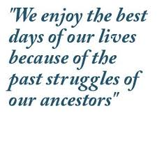 best ancestor quotes family tree images family   n culture and heritage essay 5 reasons why we should preserve heritage sites