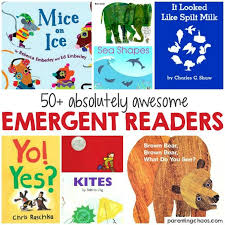this list of 50 emergent readers is an awesome guide for finding developmentally appropriate books
