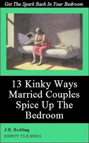 13 Kinky Ways Married Couples Can Spice Things Up In The Bedroom   Borrow  TimeBooks By