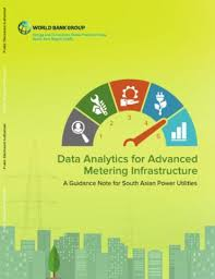 Data Analytics for Advanced Metering Infrastructure : A Guidance Note for  South Asian Power Utilities