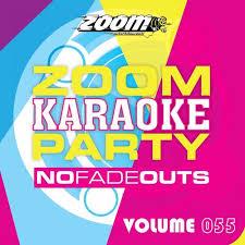 Zoom Karaoke Zoom Karaoke Party Vol 55 Music Streaming