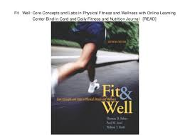 Fitness And Nutrition Journal Fit Well Core Concepts And Labs In Physical Fitness And