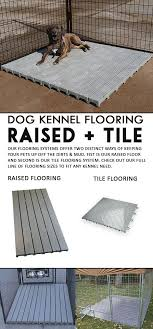 kennel flooring is a wise choice here at kennel you can find the best kennel flooring in the market choose between two types of flooring the