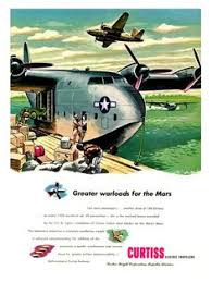 "Martin Mars ""Greater Warloads"" Vintage Military Aircraft <b>Curtiss</b> ..."