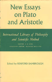 New Essays On Plato And Aristotle International Library Of