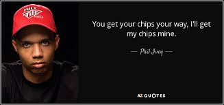 TOP 40 QUOTES BY PHIL IVEY AZ Quotes Mesmerizing Poker Quotes