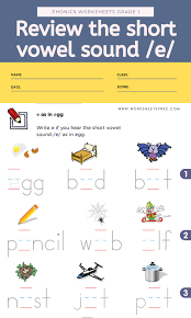 Worksheet for (very) young learners who have just started reading. Review The Short Vowel Sound E Phonics Worksheets Grade 1 Worksheets Free