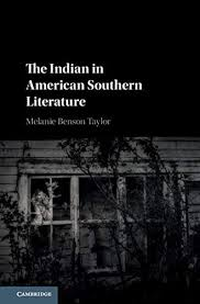 The Indian in American Southern Literature eBook: Taylor, Melanie Benson:  Amazon.in: Kindle Store