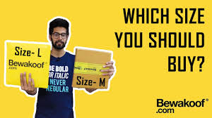 Choose Correct Size Bewakoof T Shirts Sizing Guide Unboxing