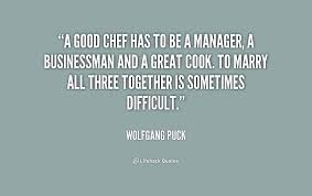 Famous Chef Quotes And Sayings. QuotesGram