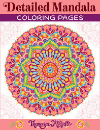 Kawaii food collection coloring page kawaii food collection coloring page. Detailed Mandala Coloring Pages By Thaneeya Mcardle Set Of 10 Printable Mandalas To Color Thaneeya Com
