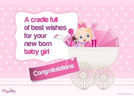 New Baby Congratulation Cards 38 Wonderful Baby Girl Born Wishes Pictures