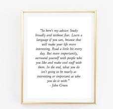 Inspirational Quotes Tumblr Classy John Green Quote Room Decor Love Inspirational Tumblr Quote Etsy