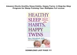 Amazon Charts Healthy Sleep Habits Happy Twins A Step By