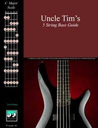 Uncle Tims 5 String Bass Guide Chords And Scales