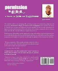 Permission to Dance: A Course in Love & Happiness: Maxwell, Gayla:  9780987228642: Amazon.com: Books