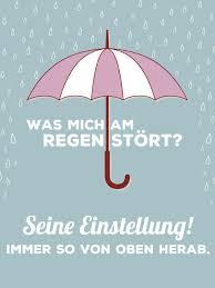 Regentag Spruch Regen Rain Witzige Sprüche Regen Sprüche Und