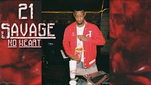 21 Savage No Heart YouTube