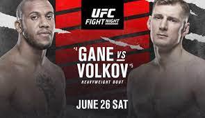UFC Fight Night 190: Gane vs Volkov ...