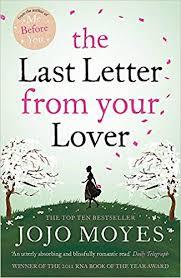 the last letter from your lover amazon co uk jojo moyes 9780340961643 books
