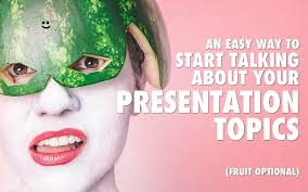 easy way to start talking about your presentation topics an easy way to start talking about your presentation topics