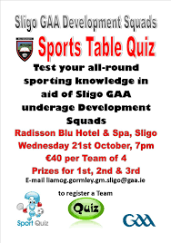sligo gaa development squads are holding a table quiz in the radisson hotel on wednesday 21st october