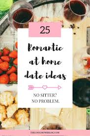 Romantic At Home Date Ideas For When You Dont Have A Sitter