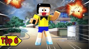 Minecraft Doremon Chú Mèo Máy Đến Từ Tương Lai Tập 6 - Nobita Và Nỗi Sợ  Ngày Tận Thế - YouTube