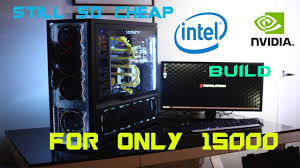 best 15000 rs 15k gaming pc build india 2017