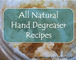 How To Make All Natural Hand Degreaser