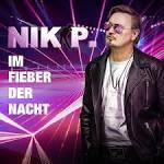 Bildergebnis f?r Album Nik P. Im Fieber Der Nacht*