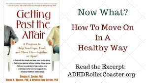 adult adhd and infidelity getting past the affair adhd roller  adult adhd and infidelity
