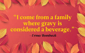 Thanksgiving Quotes Mesmerizing Funny Thanksgiving Quotes To Share At The Table Reader's Digest