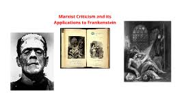 a critical analysis of frankenstein through the lens of marxist copy of a critical analysis of frankenstein through the lens of marxist criticism