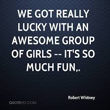 Group Quotes New Robert Whitney Quotes QuoteHD