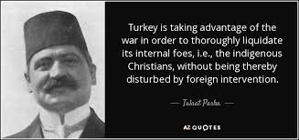 "Hitler Christianity Quotes Best of Talaat Pasha The Muslim Turkish ""Hitler"" Of The Armenian Christian"