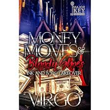 Money Moves & Bloody Shoes: Ink and Ivy's Takeover by Virgo