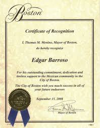 Certificate Recognition The City Of Boston Certificate Of Recognition Edgar Barroso