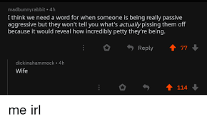 Madbunnyrabbit 4h I Think We Need A Word For When Someone Is Being
