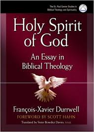 the holy spirit of god an essay in biblical theology francois  the holy spirit of god an essay in biblical theology francois durrwell 9780867167856 com books