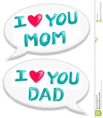 i love mom dad