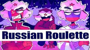You gotta, just feel the energy you gotta, just know who the enemy is we are hungry for adrenaline we're about to go insane, you'll see. Skachat Russian Roulette Meme Countryhumans Smotret Onlajn